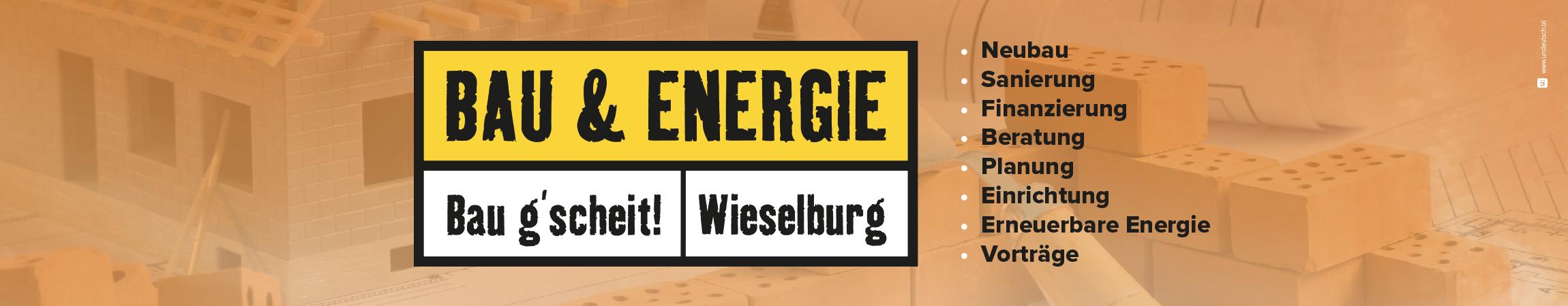Bau & Energie Wieselburg - 18. – 20.10.2019 - Stand 903, Halle 9